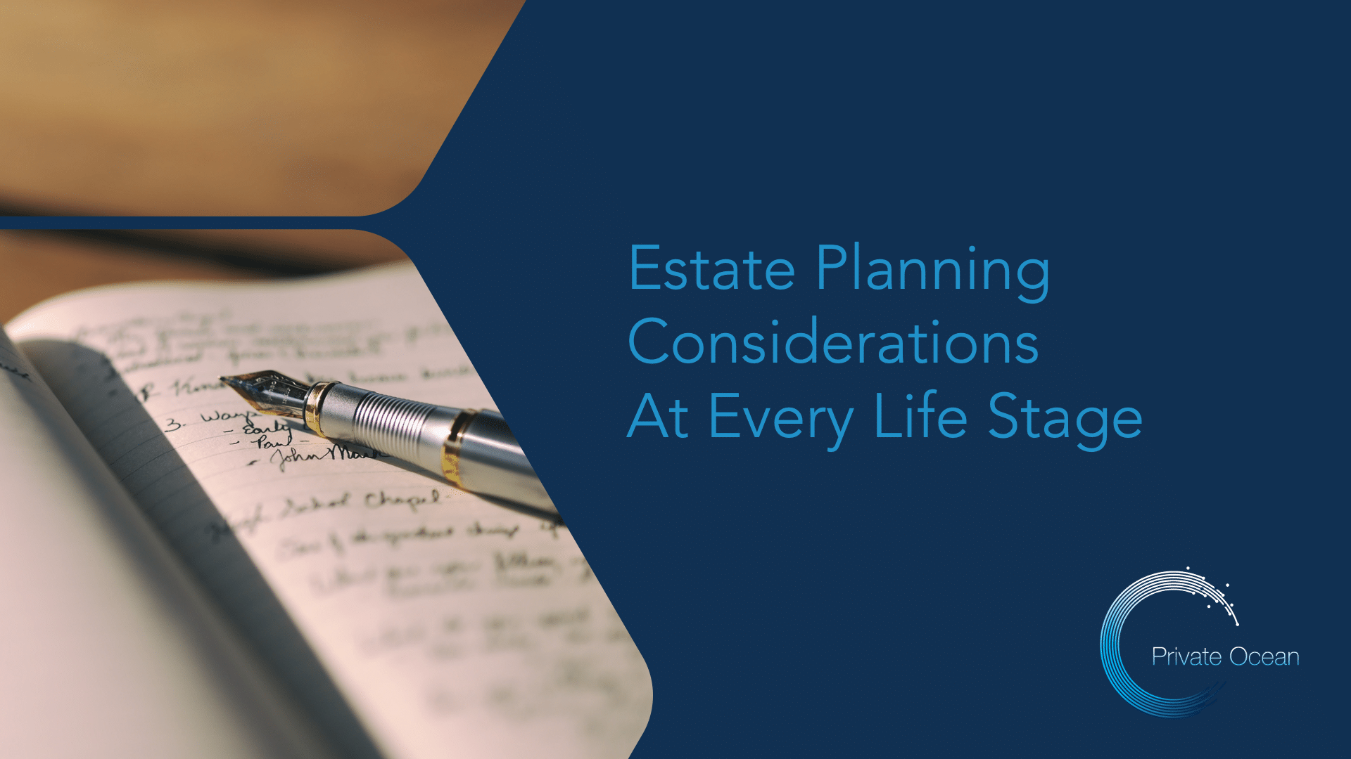 Estate Planning at Every Life Stage